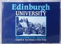 Edinburgh University: An Illustrated Memoir by  Bruce  Ray; Young - Paperback - 1983 - from Bensons Antiquarian Books (SKU: 013060)