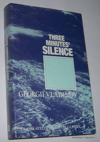 THREE MINUTES' SILENCE   (Translated By Michael Glenny)
