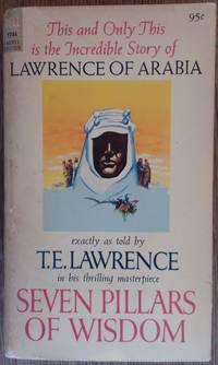 Seven Pillars of Wisdom: A Triumph (Laurel Editions)
