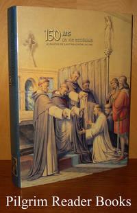 image of Cent Cinquante Ans de Vie Ecclésiale: Le Diocèse de Saint-Hyacinthe.  1852-2002.