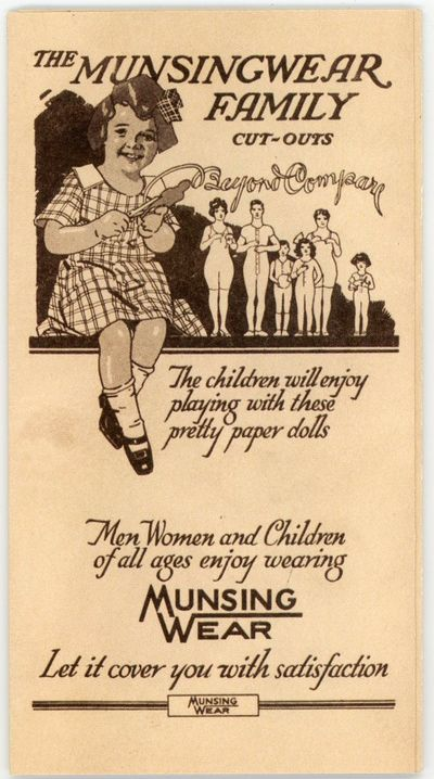 Minneapolis, MN: Munsingwear, c1917. Tag line: The children will enjoy playing with these pretty pap...