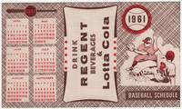image of 1961 Baseball Schedule. Drink Regent Beverages_Lotta Cola. (Pittsburgh Pirates)