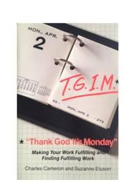 Thank God it's Monday: Strategies for Increasing Job Satisfaction