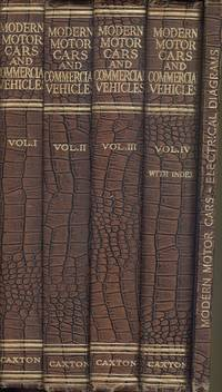 Modern Motor Cars and Commercial Vehicles: Their Principles, Construction, Maintenance and Management - Complete Four Volume Set + Electrical Diagrams