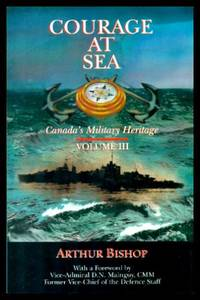 image of COURAGE AT SEA - Canada's Military Heritage Volume iii