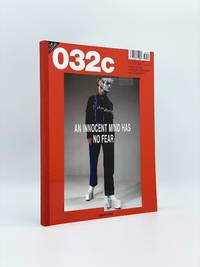 032c: An Innocent Mind Has no Fear: Manual For Freedom, Research, and Creativity (30th Issue, Summer 2016)