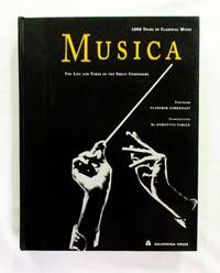 Musica. The Life and Times of the Great Composers 1000 Years of Classical Music