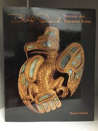 image of Bill Reid; Beyond the Essential Form (Publisher series: Museum Note.)
