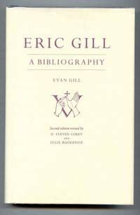 Eric Gill. A Bibliography.