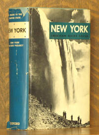 NEW YORK A GUIDE TO THE EMPIRE STATE (AMERICAN GUIDE SERIES)