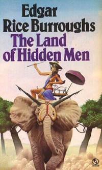 image of The Land of Hidden Men ( Jungle Girl )