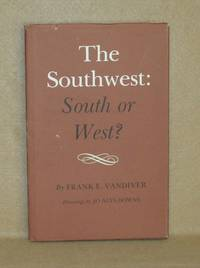 image of The Southwest: South or West