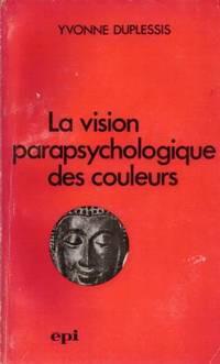 La vision parapsychologique des couleurs