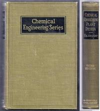 Chemical Engineering Plant Design. Third Edition