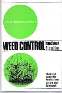 image of Weed Control Handbook. Volume 2 - Recommendations