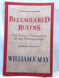 The Beleaguered Rulers: the Public Obligation of the Profesional