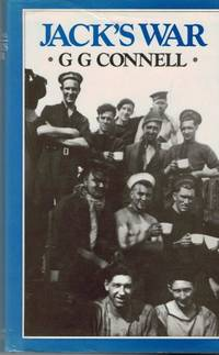 Jack's War: Lower-Deck Recollections from World War II