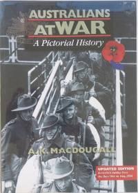Australians at war : a pictorial history.
