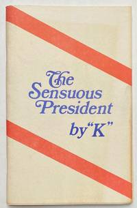 """image of The Sensuous President, by """"K."""