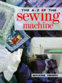 image of A Z OF THE SEWING MACHINE