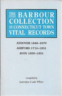 The Barbour Collection of Connecticut Town Vital Records by  Lorraine Cook (Compiler) White - Paperback - First Edition - 1994 - from Ed Conroy Bookseller and Biblio.com