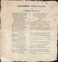 PILGRIM STRANGER, AND FAREWELL HYMN. [caption title]