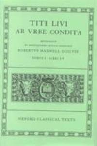 Ab Urbe Condita: Volume I:  Books I-V (Oxford Classical Texts) (Bks.1-5) (Latin Edition)