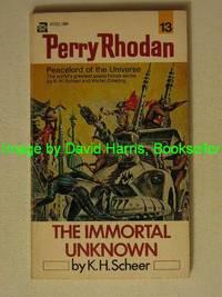 PERRY RHODAN 13 THE IMMORTAL UNKNOWN