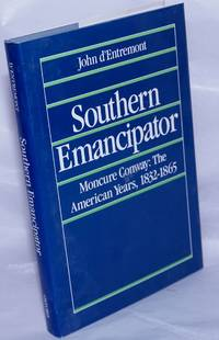 image of Southern emancipator Moncure Conway, the American years 1832-1865