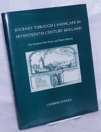 image of Journey Through Landscape in Seventeenth-century Holland.  The Haarlem Print Series and Dutch Identity