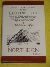 A Pictorial Guide to the Lakeland Fells, Book 5, The Northern Fells