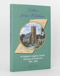Letters from Mitcham. St Michael's Anglican Church, 150 Years of Parish Life. 1852-2002