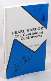 Pearl Harbor: The Continuing Controversy (Anvil Series)