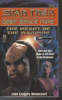 image of The Heart of the Warrior (Star Trek: Deep Space Nine, No 17)