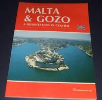 Malta & Gozo a Presentation in Colour