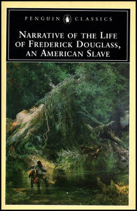 Narrative of the Life of Frederick Douglass, an American Slave (Penguin Classics)