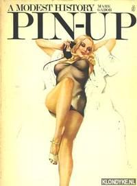 A modest history: Pin-Up by  Mark Gabor - Paperback - 1972 - from Klondyke (SKU: 00047051)