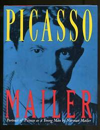 Portrait of Picasso As A Young Man by  Norman MAILER - First Edition - 1995 - from Between the Covers- Rare Books, Inc. ABAA and Biblio.co.uk