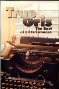 image of True Gris: The Best Of Ed Grisamore