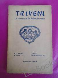 TRIVENI A Journal of the Indian Renaissance Vol. 1[No. 6] November 1928