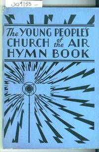The Young People's Church of the Air Hymn Book