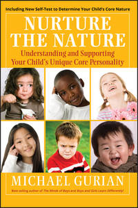 image of Nurture the Nature : Understanding and Supporting Your Child's Unique Core Personality