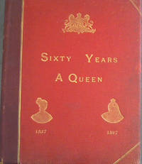 image of Sixty Years a Queen : The Story of Her Majesty's Reign