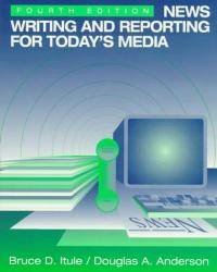 image of News Writing and Reporting for Today's Media (McGraw-Hill Series in Mass Communication)