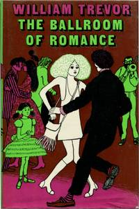THE BALLROOM OF ROMANCE And Other Stories