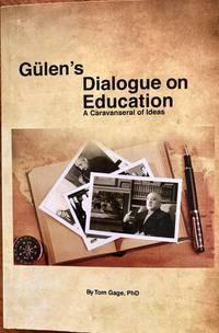 Gulen's Dialogue on Education