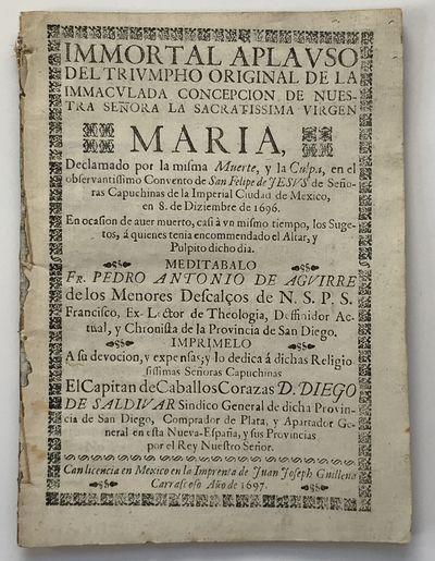 Mexico City: Juan Joseph Guilleno Carrasco, 1697. Very good.. ,10 leaves. Small quarto. Dbd. Very li...
