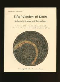 Fifty [50] Wonders of Korea Volume 2: Science and Technology [Korean Spirit and Culture V]