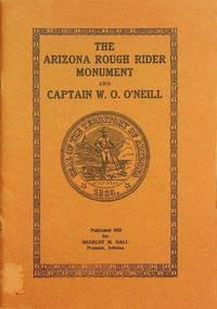 The Arizona Rough Rider Monument and Captain W.O. O'Neill