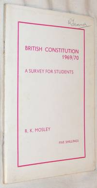 British Constitution 1969/70: a Survey for Students